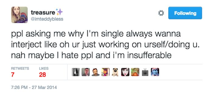 Hilarious Tweets That Sum Up What It's Like To Be Single (21 pics)