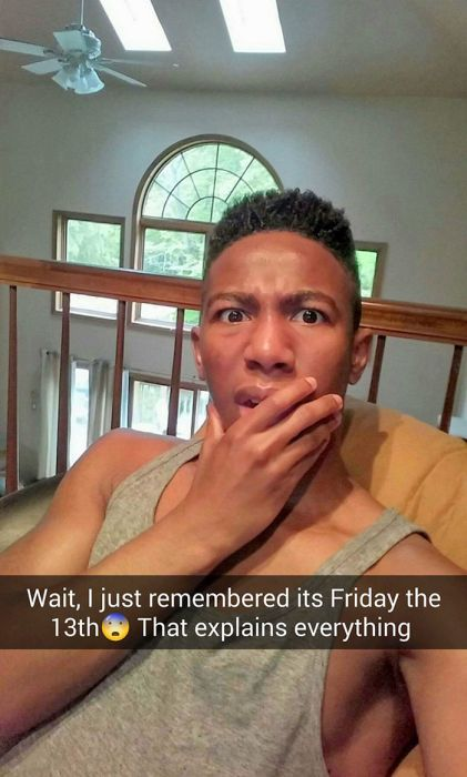 This Guy's Snapchat Story Proves Friday The 13th Is A Dangerous Day (22 pics)