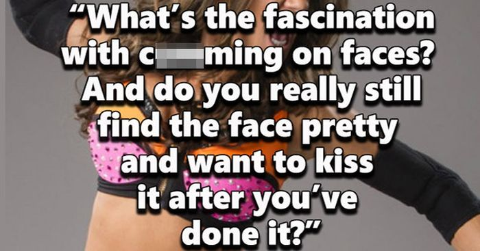 Women Share The Questions They're Too Afraid To Ask Men (15 pics)