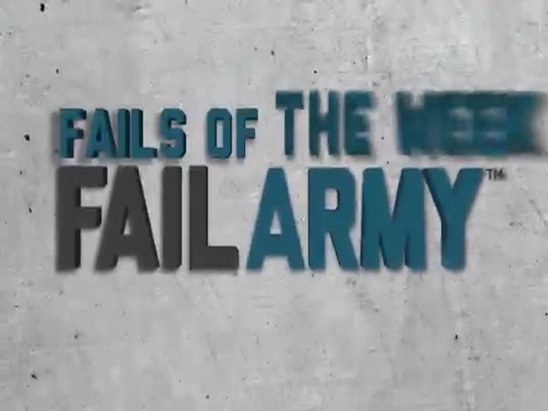 Fails Of The Week