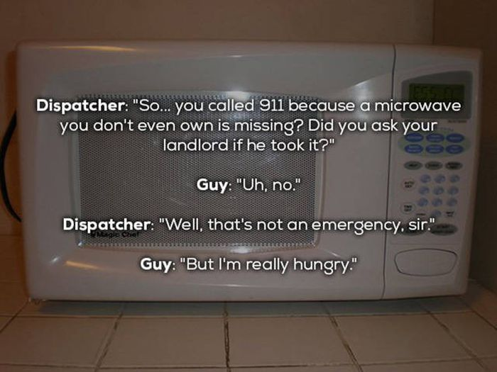 People Who Called 911 For Completely Ridiculous Reasons (16 pics)