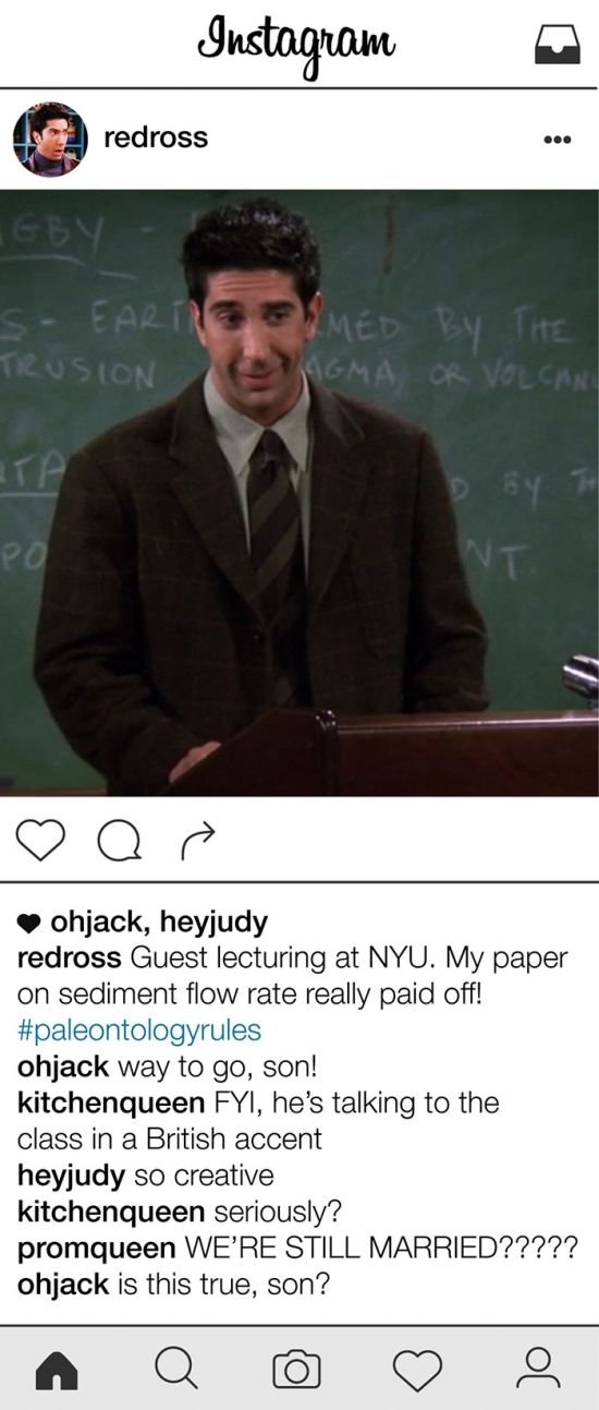 If Ross Geller From Friends Had An Instagram Account (11 pics)