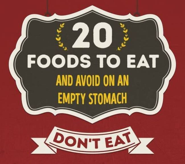20 Foods You Need To Avoid When Eating On An Empty Stomach (4 pics)