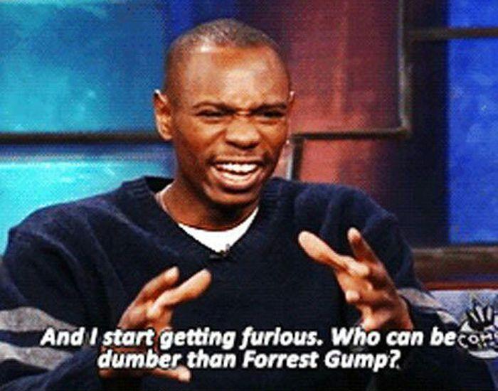 Dave Chappelle Explains Why Forrest Gump Makes Him Mad (8 pics)