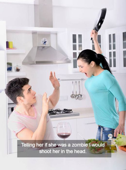 Men Reveal Stupid Reasons Why Their Girlfriends Got Mad (26 pics)