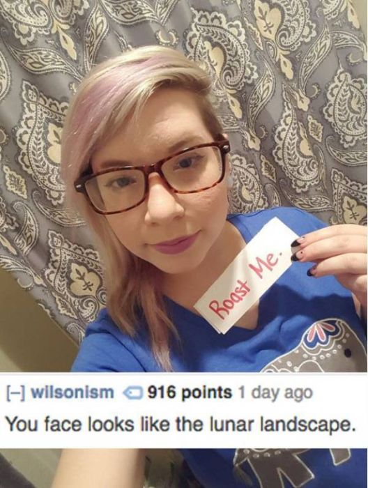 People Who Asked To Be Roasted But Got Incinerated Instead (25 pics)