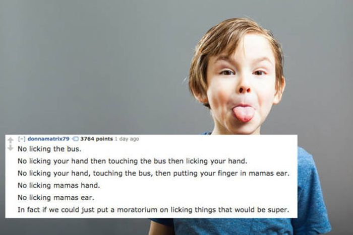 21 Of The Most Ridiculous Things Parents Have Had To Tell Their Kids (21 pics)