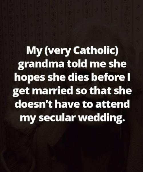 People Share Savage Things Their Grandmas Have Said To Them (20 pics)