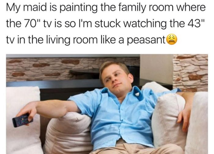 Ridiculous First World Problem Memes That Will Crack You Up (14 pics)