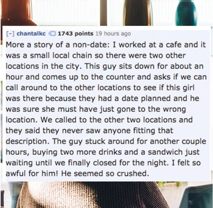 Waiters Reveal The Worst Dates They've Ever Witnessed (15 pics)