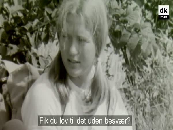 Badass Danish Girl 1969. Wait For It