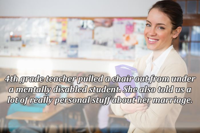 People Describe The Most Ridiculous Things Teachers Did or Said (19 pics)