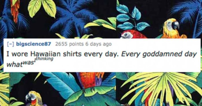 People Share Their Most Cringeworthy Teenage Moments (16 pics)