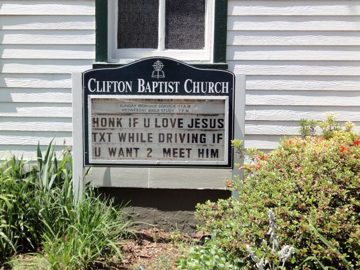 The Funniest Church Signs The Internet Has To Offer (15 pics)