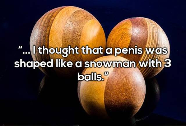 People Reveal Strange Things They Thought About Sex When They Were Kids (18 pics)
