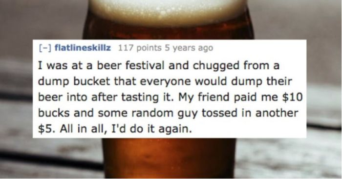 People Reveal The Most Degrading Thing They've Ever Done For Money (16 pics)