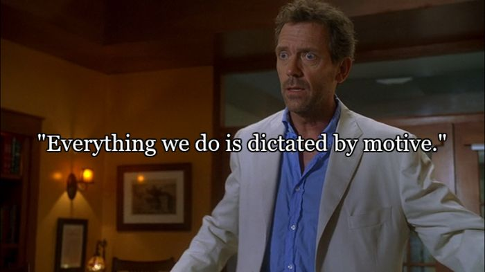 House Quotes That Sum Up Life Pretty Well (14 pics)