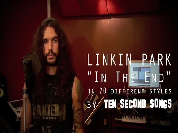 Linkin Park - 'In The End' in 20 Different Styles