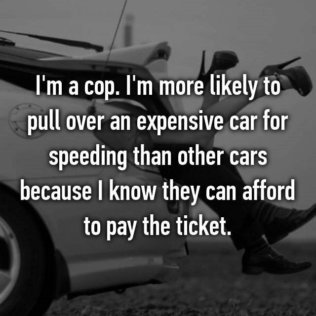 Surprising Anonymous Confessions From Police Officers (37 pics)