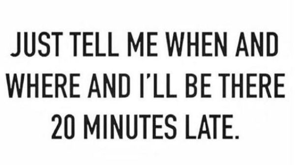 Memes About Being Late (37 pics)