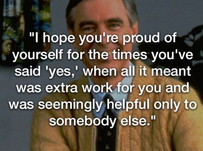 Mr. Rogers Quotes (14 pics)