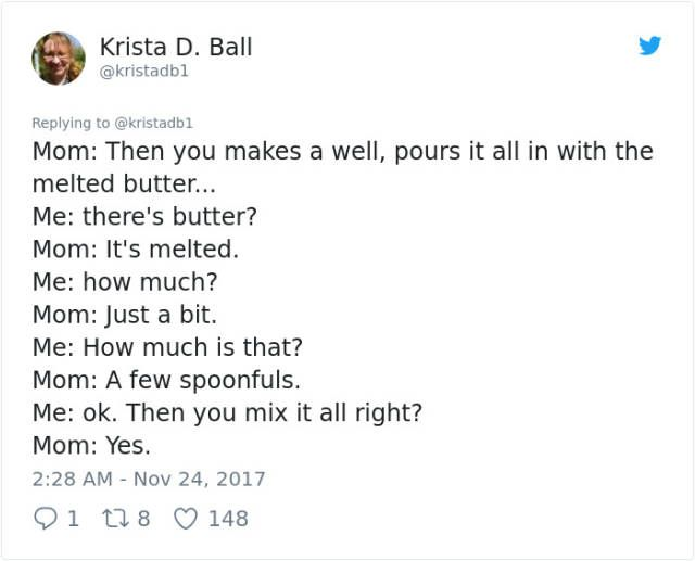 If You Want To Know A Recipe, Don't Ask Your Mom! (14 pics)