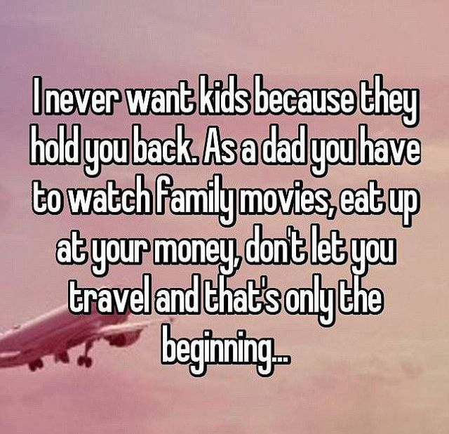 Men Reveal The Real Reasons They Don't Want Children (15 pics)