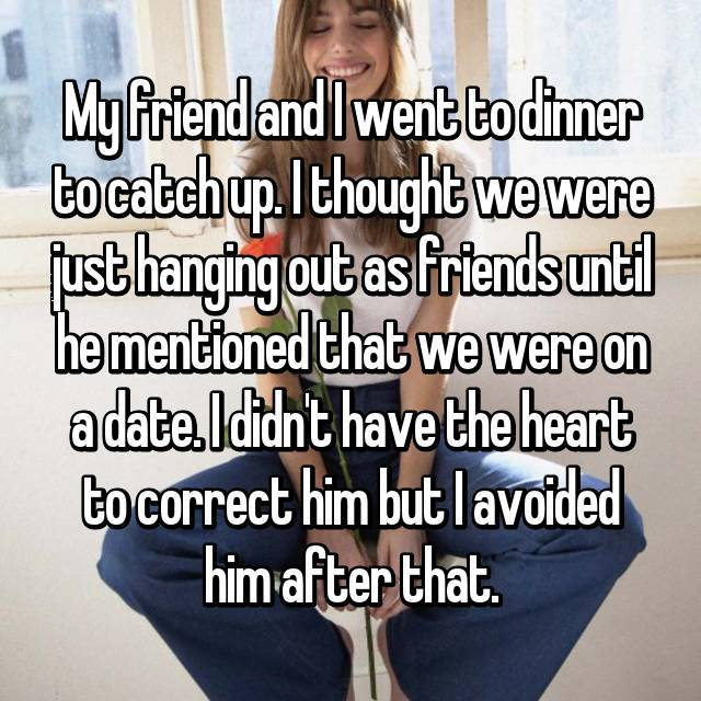 Confessions From People Who Didn't Realize They Were On A First Date (12 pics)