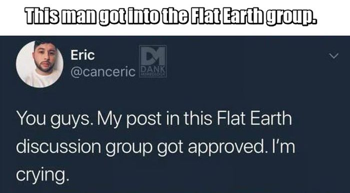 He Was Accepted Into Flat Earth Society Just To Troll Them (4 pics)