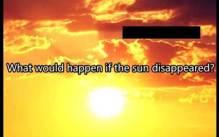 Must Read. What Would Happen If The Sun Has Disappeared (4 pics)