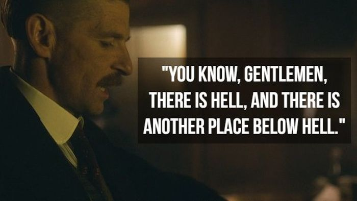 Quotes From 'Peaky Blinders' (15 pics)