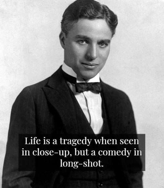 Wisdom By Charlie Chaplin (15 pics)