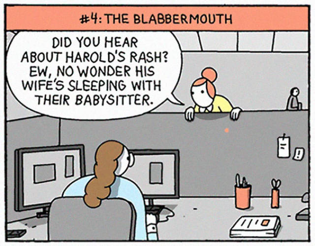 Everyone Has Had At Least One Of These Types Of Colleagues (10 pics)