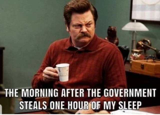 Memes For When You Need An Extra Hour Of Daylight (22 pics)