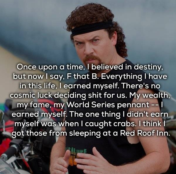 Kenny Powers Quotes (23 pics)