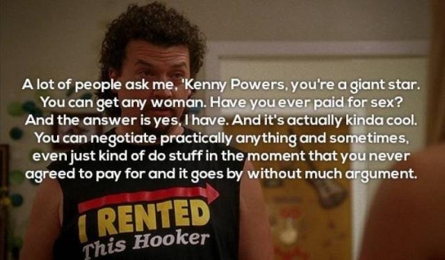 Kenny Powers Quotes (23 pics)