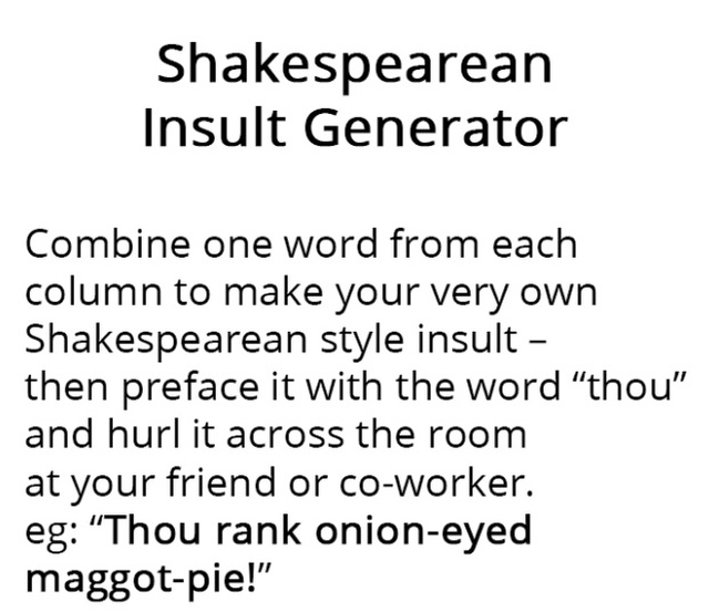 The Shakespearean Insult Generator (2 pics)