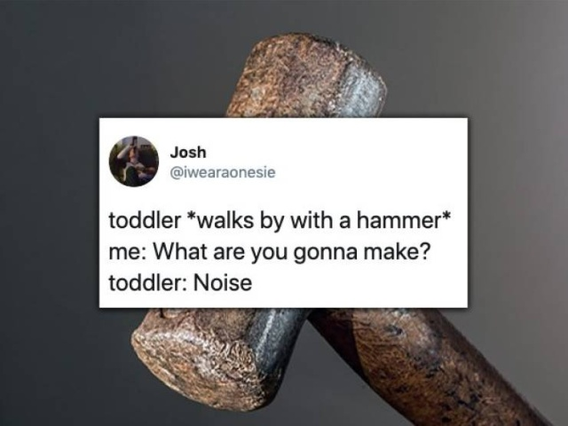 Very Funny And True Tweets About Toddlers (28 pics)