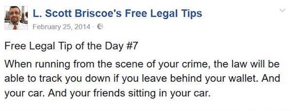 Free And Hilarious Legal Advice Tips By L. Scott Briscoe (28 pics)