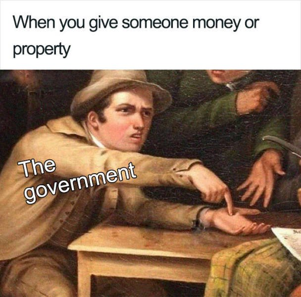 The Perfect Meme About Taxes (15 pics)