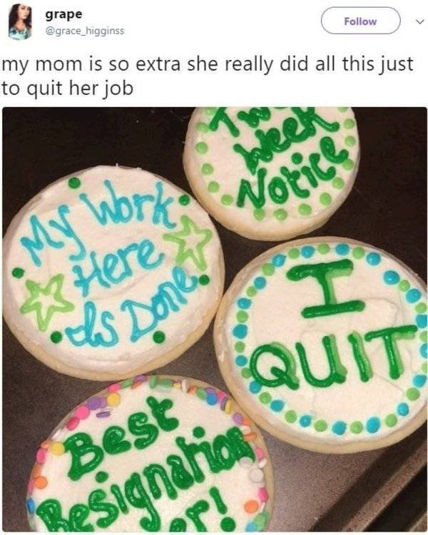 How To Quit Your Job Right (27 pics)
