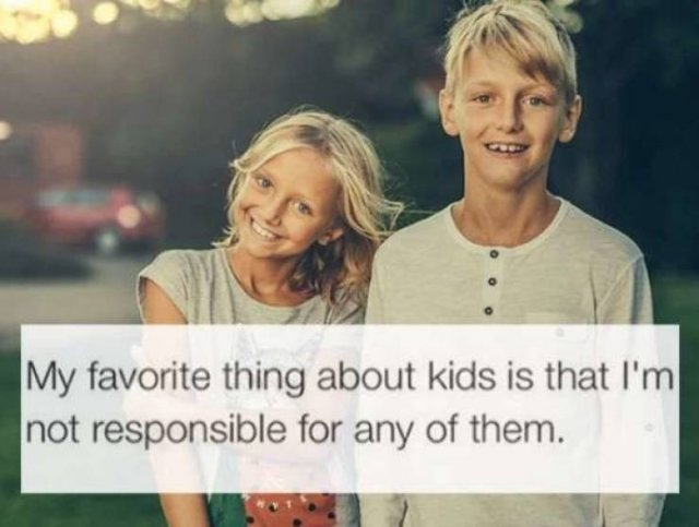 Why Would Anyone Ever Want To Have Kids (25 pics)