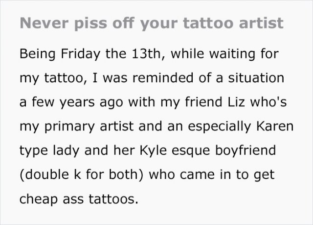 Never Anger Your Tattoo Artist (11 pics)