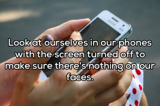 Everyone Does This (20 pics)