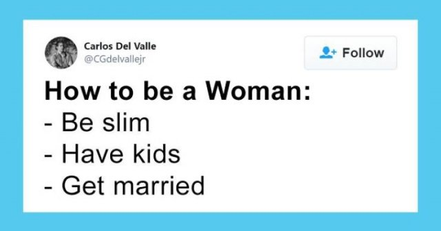 How To Be A Man And How To Be A Woman. It Was Supposed To Be A Funny Tweet (20 pics)