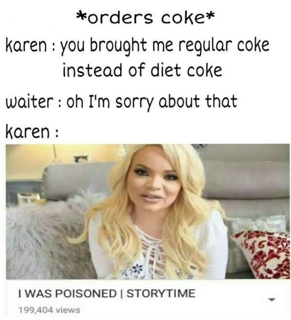 Karen Memes And Pictures (33 pics)