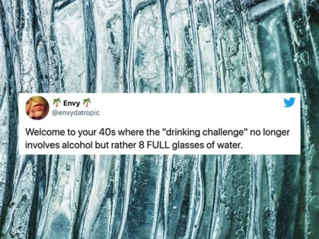 Life In Your 40's Tweets (26 pics)