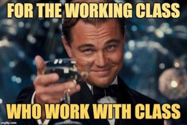 Working Class Memes (34 pics)