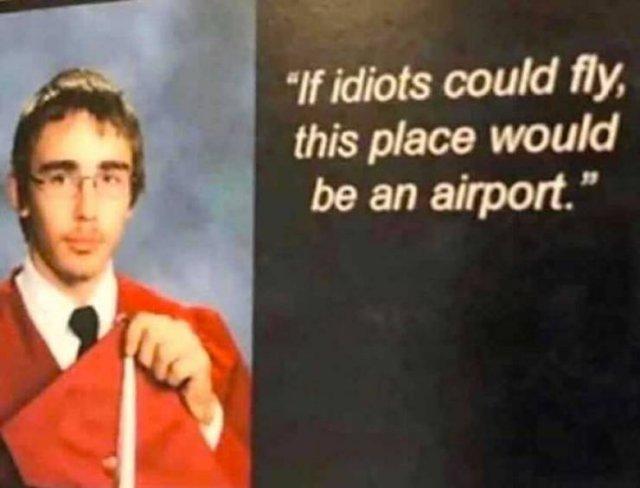 Funny High School Yearbook Quotes (23 pics)