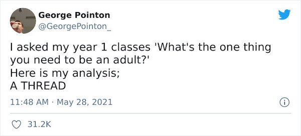What's The One Thing You Need To Be An Adult? (28 pics)